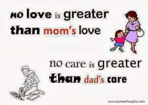 nice-parents-love-quotes-thoughts-care-great-best