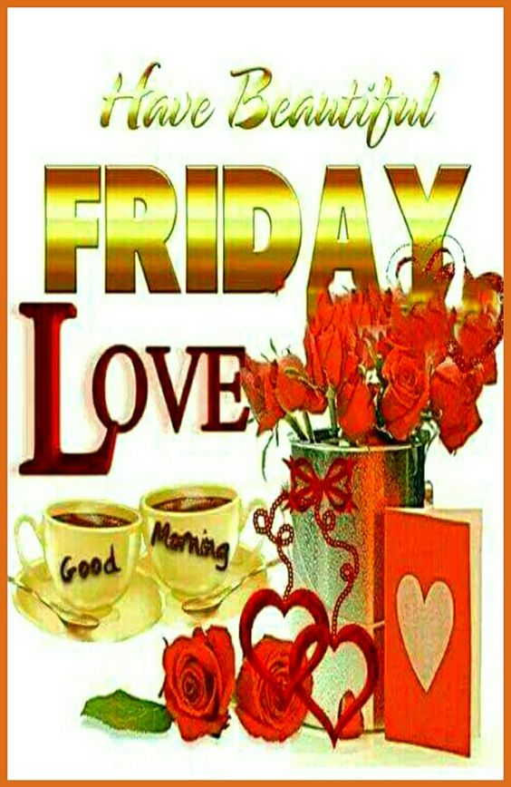 Beautiful Good Morning Friday Image Pictures