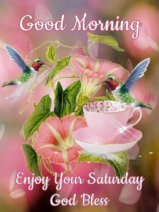 God Bless Saturday Good Morning Tea Cup Image