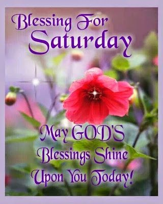 Good Blessing for Saturday Good Morning ImageGood Blessing for Saturday Good Morning Image