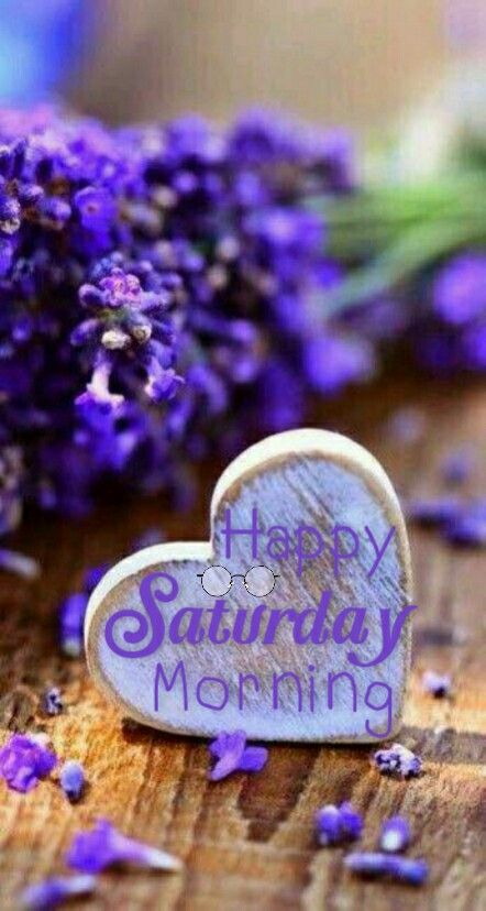 Happy Saturday Good Morning Heart Wallpaper