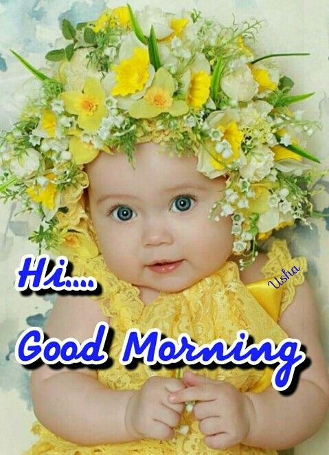 Hi Good Morning Baby Kids Cute Image