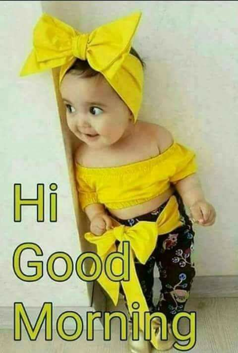 Hi Good Morning Kids Baby Image Pics